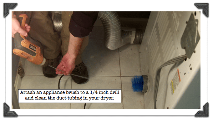 Dryer Duct Cleaning-Attach an appliance brush to a 1:4 dril