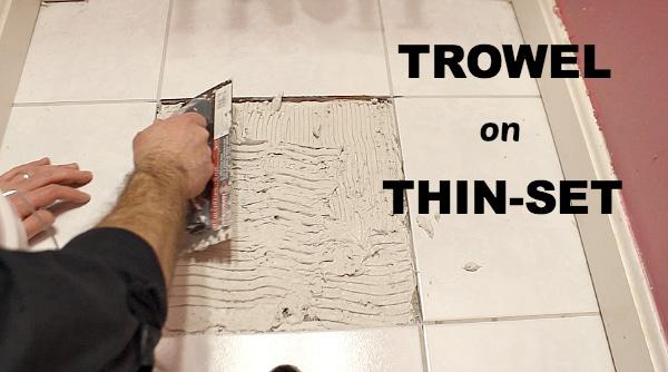 Trowel on Thin-set
