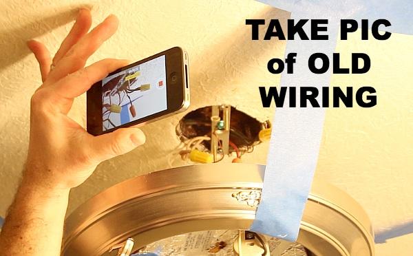Take Pic of Old Wiring